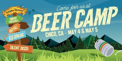 Sierra Nevada Beer Camp, Sat 5/4 – Chico, CA