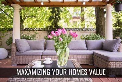 Maximizing Your Home Value
