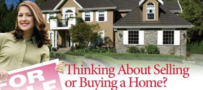 Thinking of Selling or Buying a Home?