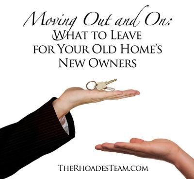 Moving Out and On: What to Leave for Your Old Home's New Owners