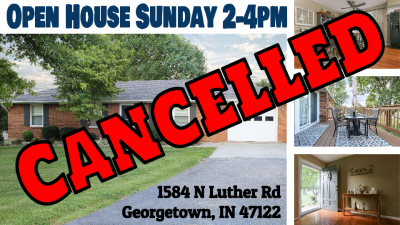 1584 N Luther Rd Georgetown IN 47122 ***CANCELLED Open House Sunday 8/21/2016 CANCELLED***