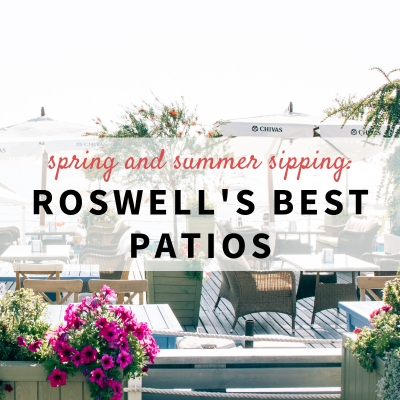 Roswell's Best Patios for Spring and Summer Sipping