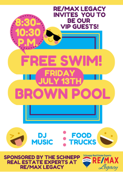 Join RE/MAX Legacy at Free Swim at Brown Pool This Friday!