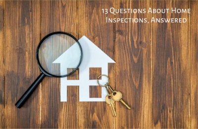 13 Questions About Home Inspections, Answered