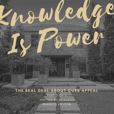 Knowledge is Power: The Real Deal About Curb Appeal