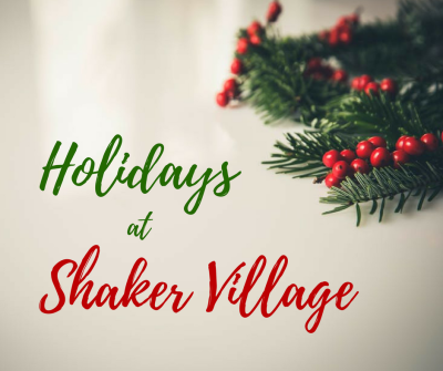 Holidays at Shaker Village