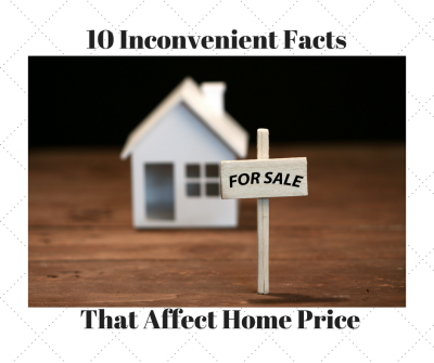 10 Inconvenient Facts When Selling a Home