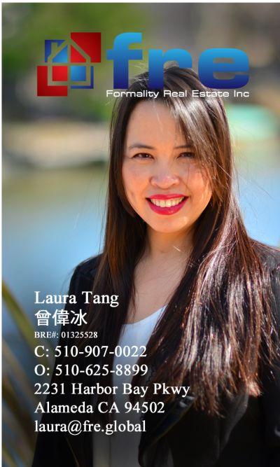 Laura Tang, Broker Assoc  BRE# 01325528