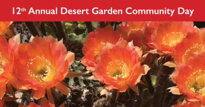 12th Annual Desert Garden Community Day Schedule