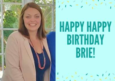 HAPPY BIRTHDAY BRIE!