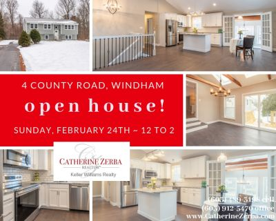 OPEN HOUSE- Sunday, February 24th from 12 to 2 @ 4 County, Windham