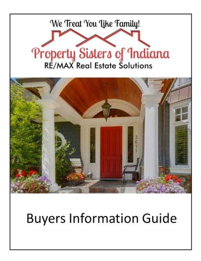 Property Sisters of Indiana Home Buying Guide