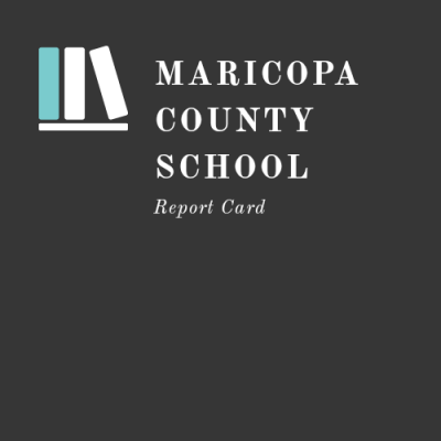 Maricopa County School Report Cards