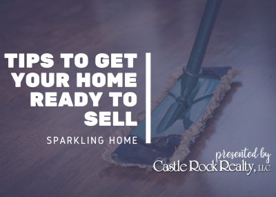 Tips for Getting Your Home Ready to Sell, Part 1