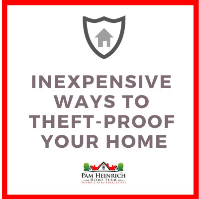 Inexpensive Ways to Theft Proof your Home