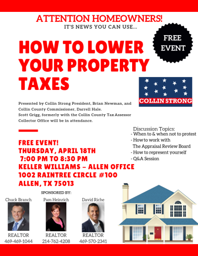 How to Lower Your Property Taxes Class! Thursday, April 18th 7PM-8:30PM