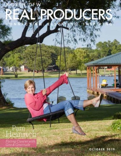 Real Producer Magazine – Cover Story for October 2019 – Pam Heinrich – Facing Cancer with Grit and Gratitude