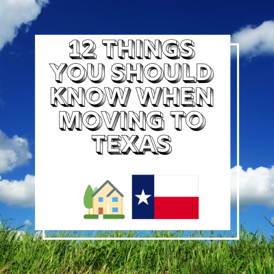 12 Things You Should Know When Moving to Texas