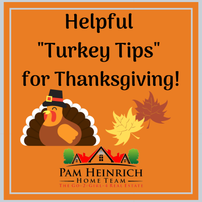 "Helpful ""Turkey Tips"" for Thanksgiving!"