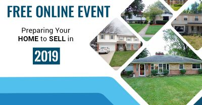 Free Webinar Series Preparing Your Home To Sell in 2019