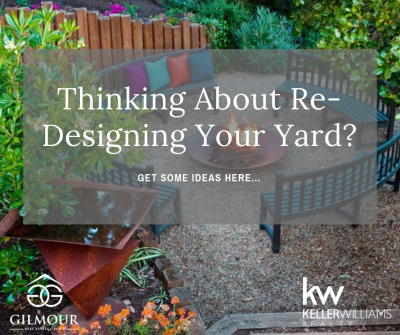 Thinking About Re-Designing Your Yard?