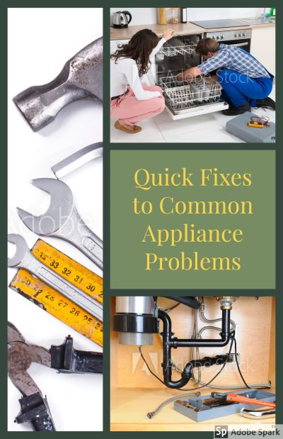 Quick Fixes to Common Appliance Problems