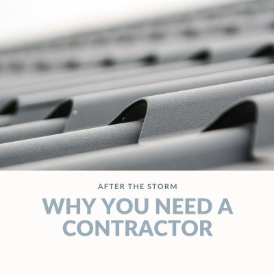 Why you need a trusted contractor after storm damage