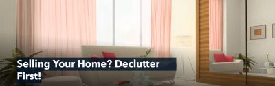 Selling Your Home? Declutter First!