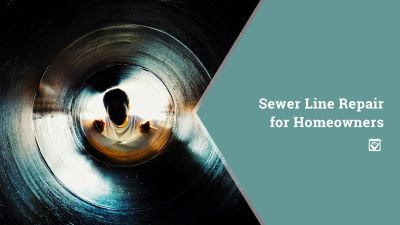 Sewer Line Repair for Homeowners