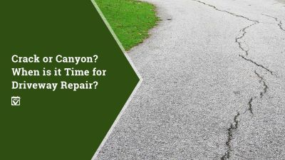When is it Time to for Driveway Repair?