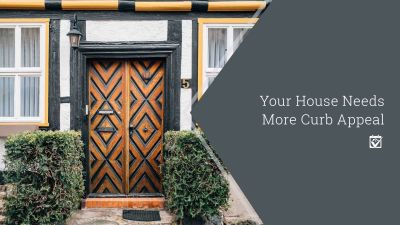 Your House Needs More Curb Appeal