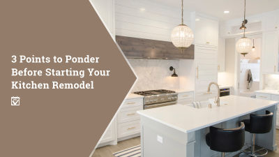 Before you begin your kitchen remodel, ask yourself these 3 questions.