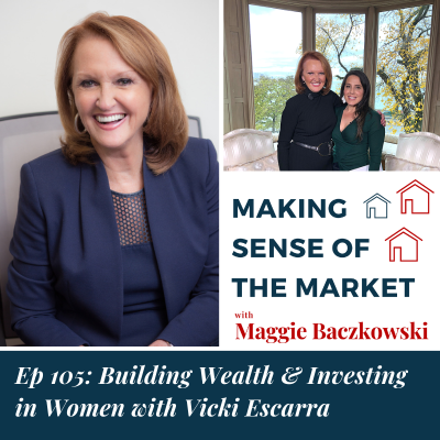 Ep 105: Building Wealth & Investing in Women with Vicki Escarra