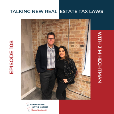EP 108: Talking New Real Estate Tax Laws with Jim Hechtman