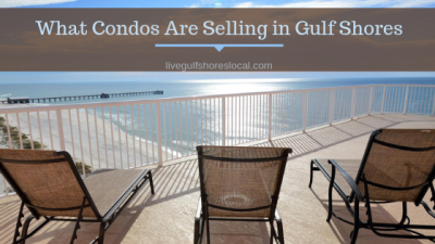 What Condos Are Selling in Gulf Shores – April 2019