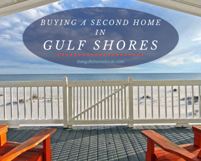 Buying a Second Home in Gulf Shores