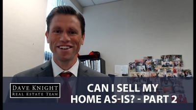 Can I Sell My Home As-Is, Part 2