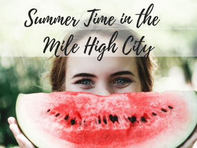 Summertime in the Mile High City