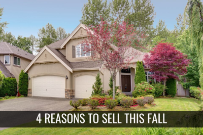 4 Reasons to Sell this Fall
