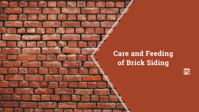 Care and Feeding of Your Brick Home