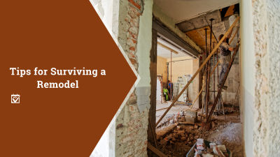 Tips for Surviving a Home Remodel