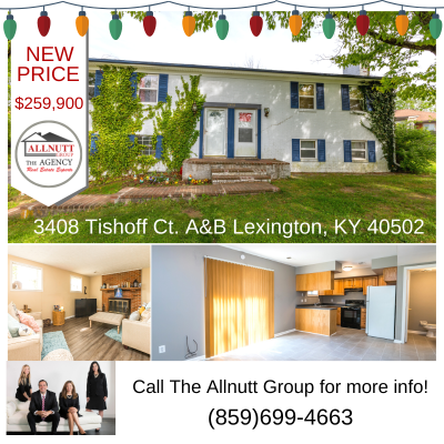 NEW PRICE 3408 Tishoff Ct A&B Lexington, KY 40502 $259,900
