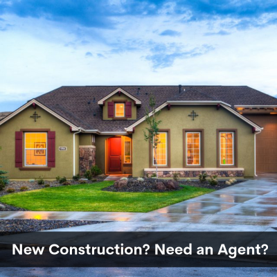 Top Reasons you Need Your Own Agent When Buying New Construction