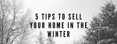 5 Tips To Sell Your House In The Winter