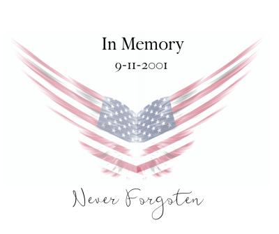 In Memory 9-11-2001 ~ Never Forgotten