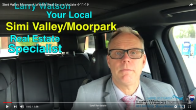 Simi Valley Moorpark Weekly Real Estate Update 4-11-19