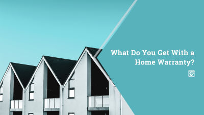 What Do You Get with a Home Warranty?
