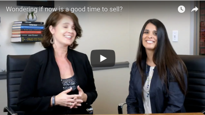 Video Series: Is Now A Good Time to Sell?