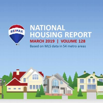 RE/MAX National Housing Report for March 2019
