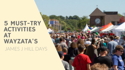 5 Must-Try Activities at Wayzata's James J Hill Days